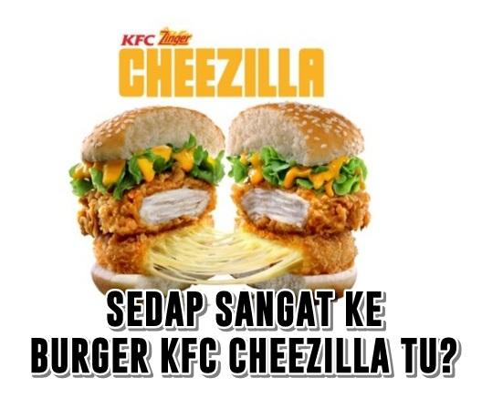 Sedap Sangat Ke Burger KFC CHEEZILLA Tu?