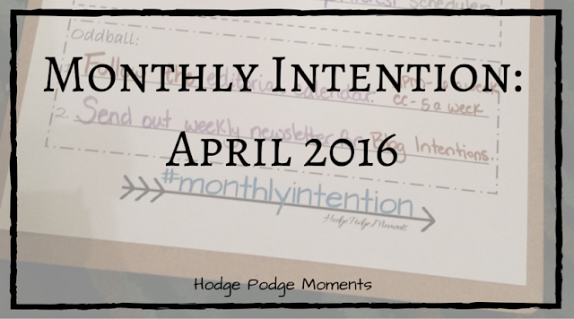 Monthly Intention: April 2016