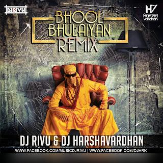 -1-Bhool-Bhulaiyan-Remix-Dj-Rivu-&-Dj-Harshavardhan