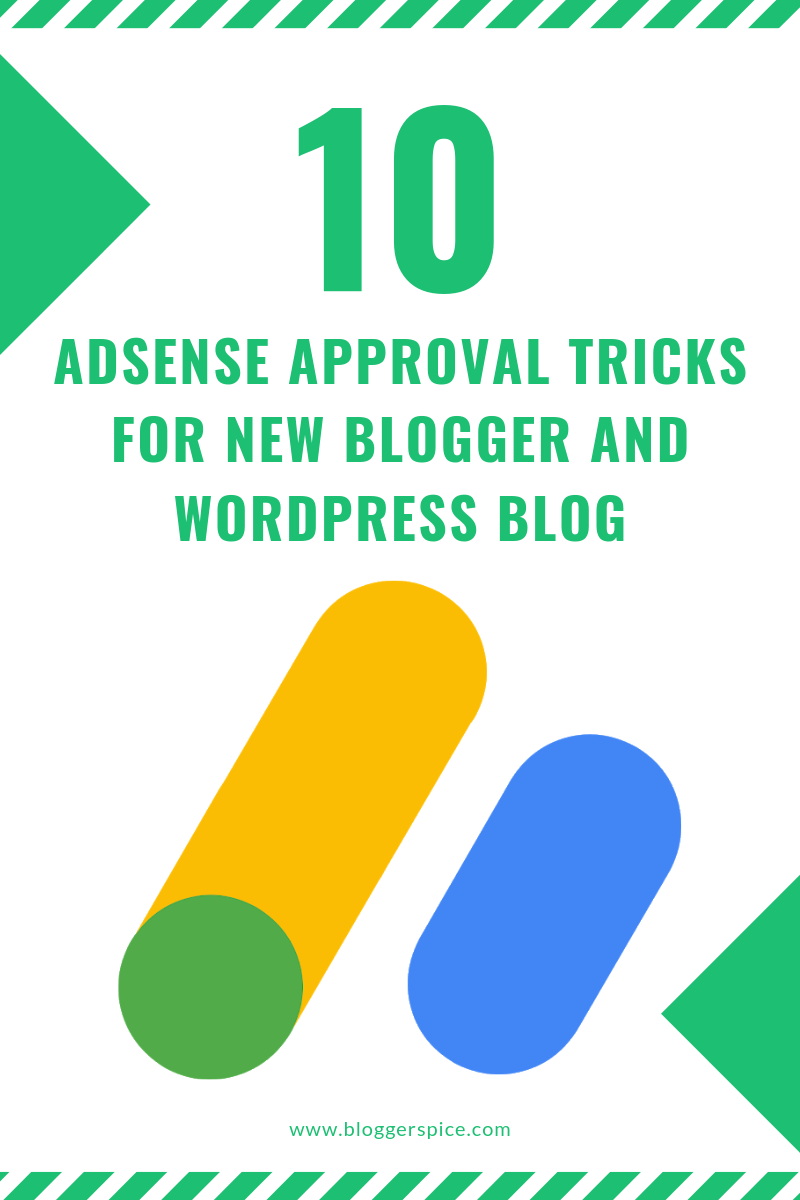 Top 10 AdSense Approval Trick in 2019 for New Blogger and Wordpress Blog