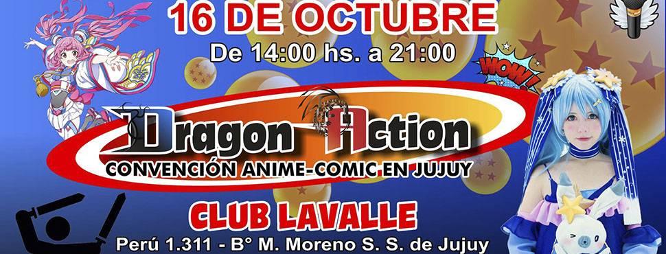 Convención Anime Jujuy - Dragon Action Octubre 2017