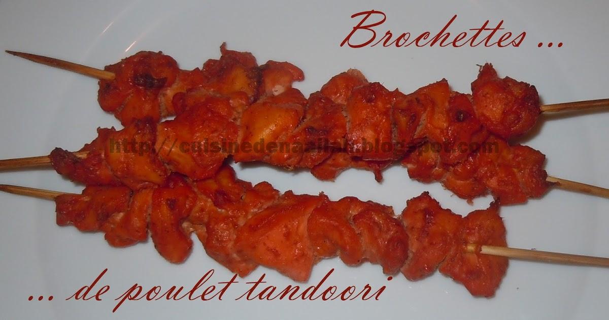 les essais culinaires de naailah brochettes de poulet tandoori au four voir aussi sur. Black Bedroom Furniture Sets. Home Design Ideas