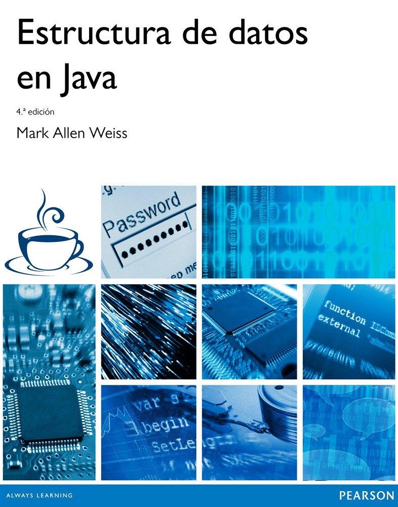 Estructuras de datos en Java, 4ta Edición – Mark Allen Weiss