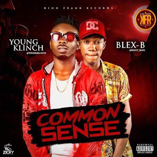TRENDING HIT: Common Sense_Youngklinch x Blex b [@younglinch @Blex_b]