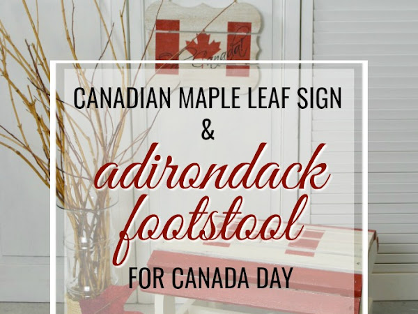 Adirondack Footstool and Easy Peasy Sign for Canada Day