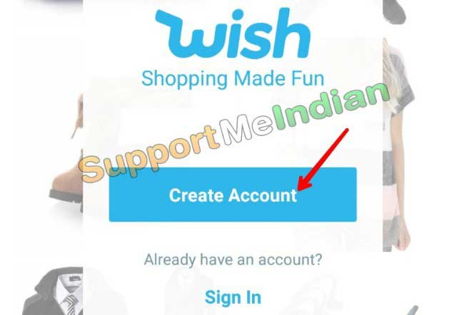 Wish par account kaise banaye.