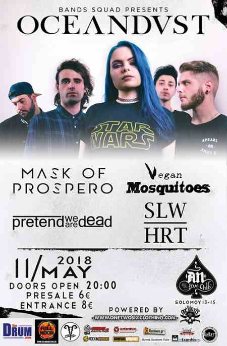 OCEANDVST: Παρασκευή 11 Μαΐου @ An Club w/ Mask of Prospero, Vegan Mosquitoes, Pretend We Are Dead, Slowheart