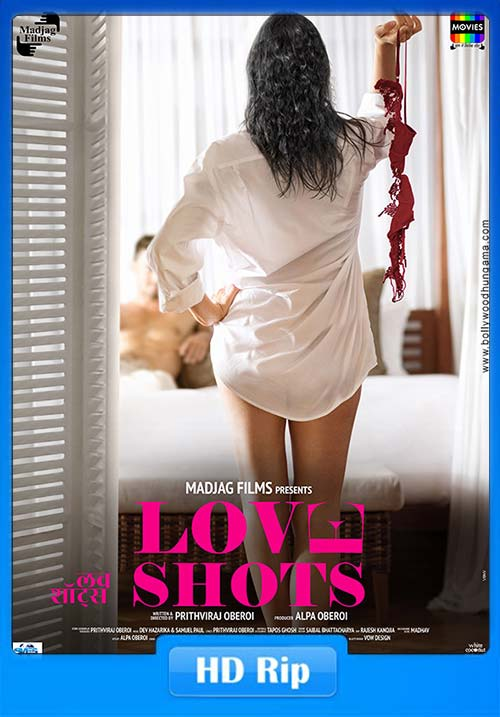 18+] Love Shots 2019 Hindi 720p HQ  HDRip x264 | 480p 300MB | 100MB HEVC