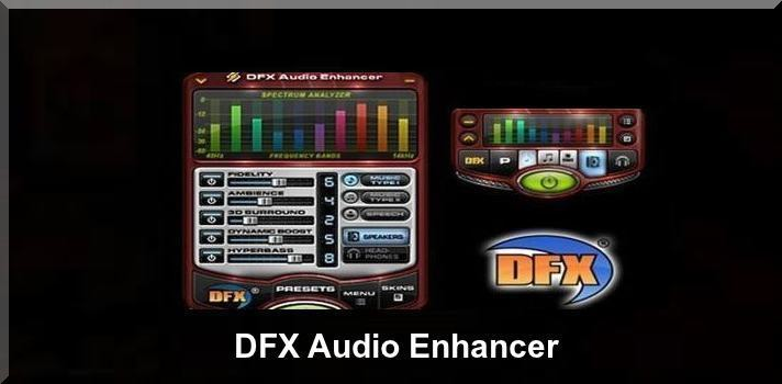 Download DFX Audio Enhancer Latest Version