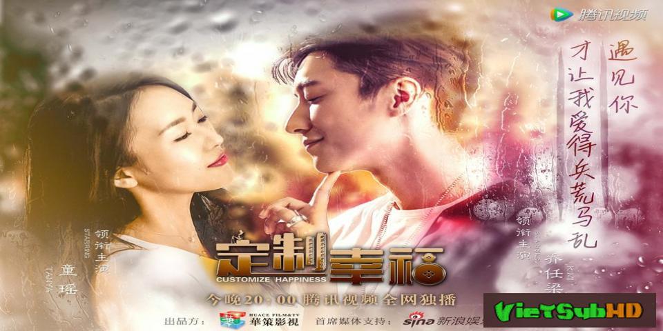 Phim Định Chế Hạnh Phúc Hoàn Tất (38/38) VietSub HD | Customize Happiness 2016