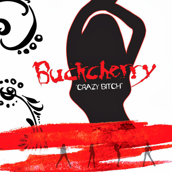 Buckcherry - Crazy Bitch - Single Cover