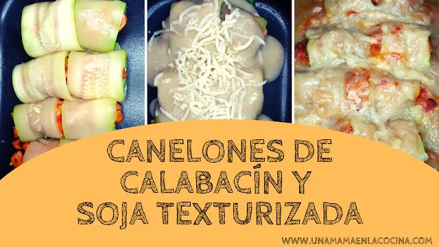 Paso a paso receta Canelones calabacín y soja texturizada bechamel sin leche con caldo aneto