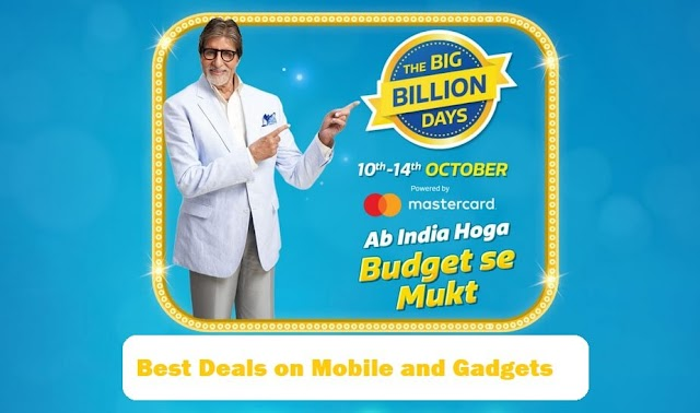 Flipkart Big Billion Days 2018 : Best Festive Deals and Offers on Mobiles and Gadgets, and Every Thing You Need to Know