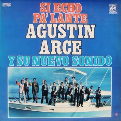 Latin Vinyl Junkie Lvj Agustin Arce Y Su Nuevo Sonido