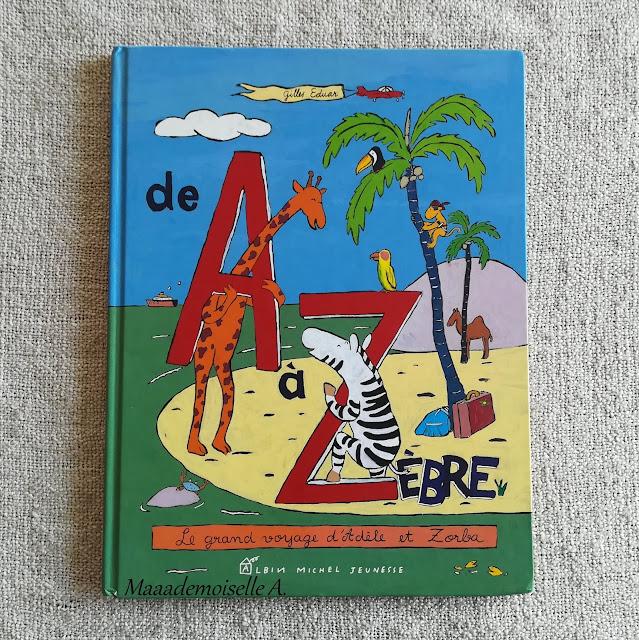    Nos derniers plateaux sensoriels et d'activités # 5 : De A à Zèbre, le grand voyage d'Adèle et Zorba