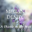 A Thistle in the Mist Excerpt and 5 Star Review