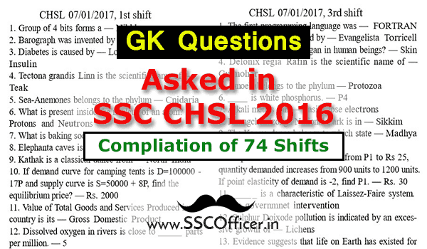 GK Questions Asked in SSC CHSL 2016(All 74 Shifts) With Solution in PDF- SSC Officer