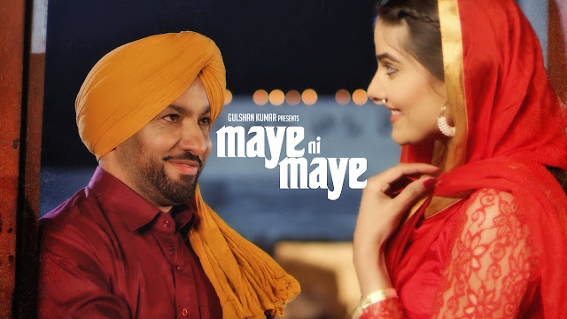 Maye Ni Maye Lyrics Harjit Harman | Punjabi Song