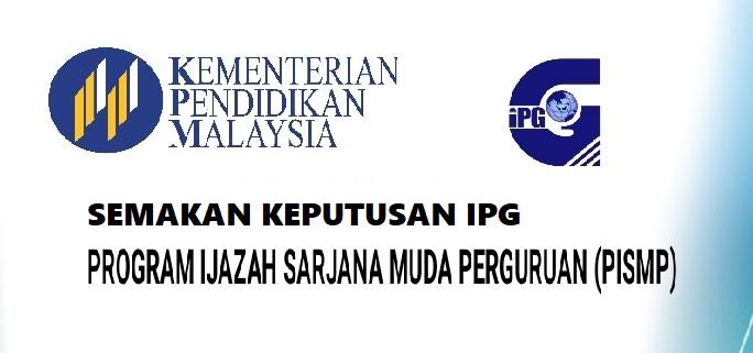KEPUTUSAN IPG 2018
