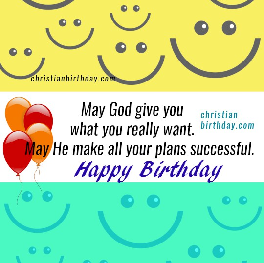 Christian quotes on birthday, bible verse Psalm 20, free christian card, nice image to say happy birthday, Mery Bracho birthday images.