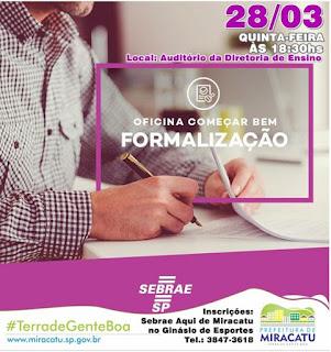 Sebrae de Miracatu realiza oficina de formalização para empreendedores