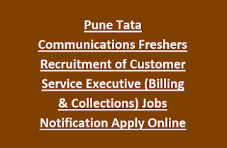 Pune Tata Communications Freshers Recruitment of Customer Service Executive (Billing & Collections) Jobs Notification Apply Online