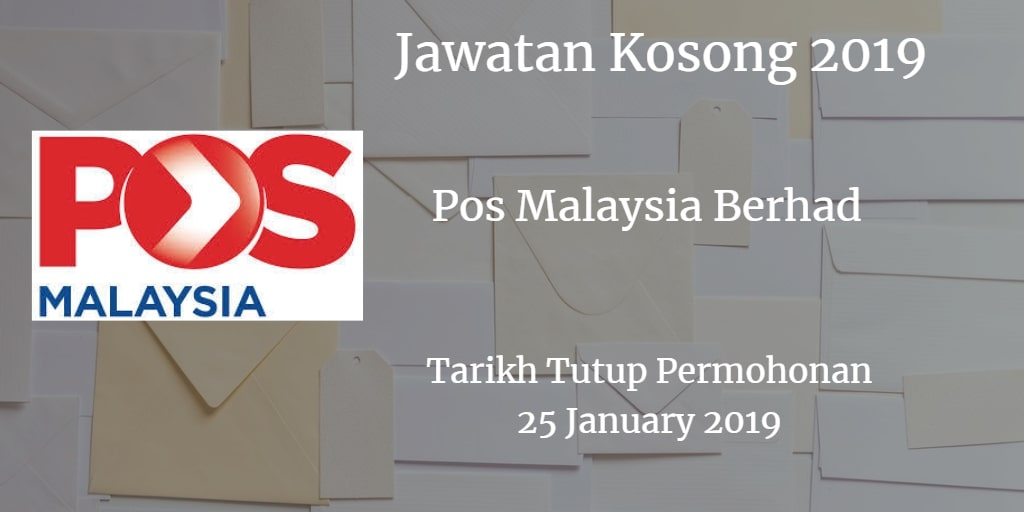 Jawatan Kosong Pos Malaysia Berhad 25 January 2019
