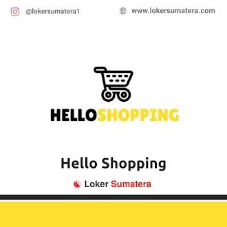 Lowongan Kerja Pekanbaru, Hello Shopping Juli 2021