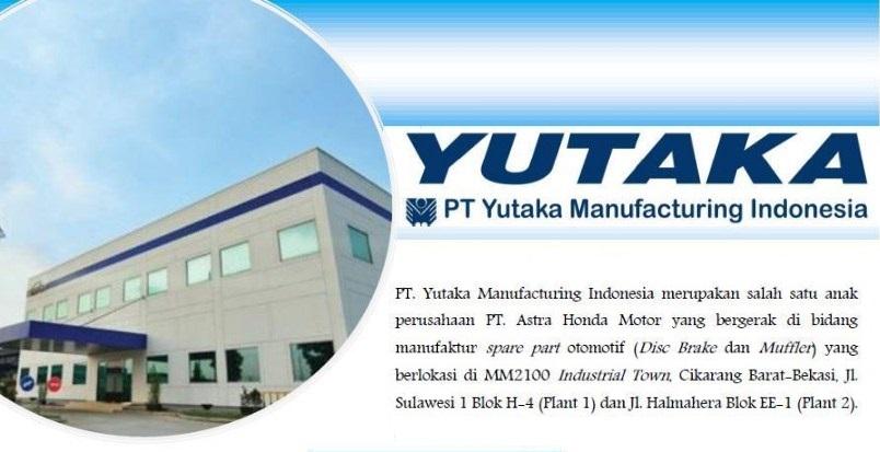 Lowongan Kerja PT Yutaka Manufacturing Indonesia Bekasi MM2100