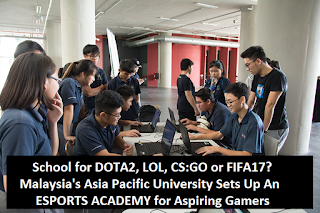 Malaysia's Asia Pacific University Opens Up Course for DOTA 2, LOL, CS:GO and FIFA 17
