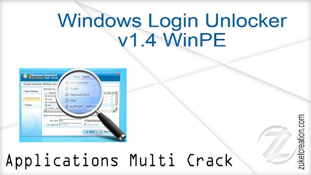 Windows Login Unlocker v1.4 WinPE