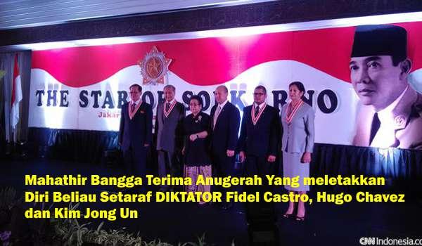 Mahathir Bangga Terima Anugerah Yang meletakkan Diri Beliau Setaraf DIKTATOR Fidel Castro, Hugo Chavez dan Kim Jong Un