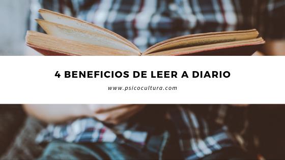 4 Beneficios de leer a diario