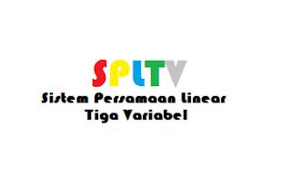 Sistem Persamaan Linear Tiga Variabel (SPLTV) dan contohnya