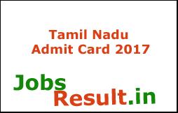 Tamil Nadu Admit Card 2017