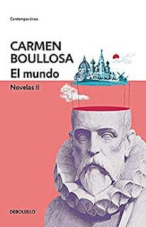 El mundo (Novelas 2)- Carmen Boullosa
