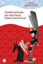 E-Book Tour: Cambio príncipe por lobo feroz de Raquel Sánchez Silva