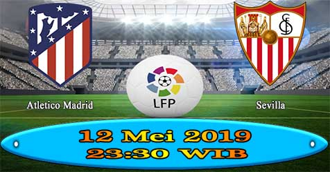 Prediksi Bola855 Atletico Madrid vs Sevilla 12 Mei 2019