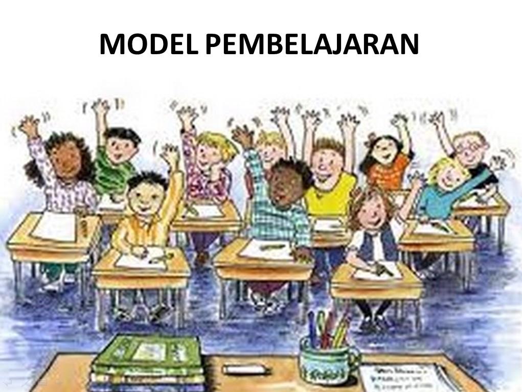 10 Model Pembelajaran Yang Efektif - Info Pendidikan