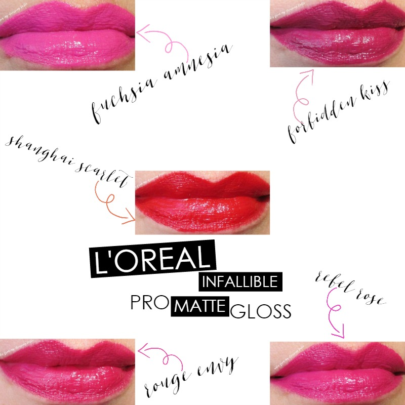 L'Oreal Infallible Pro Matte Gloss | My Notes and Lip Swatches Lip Swatches