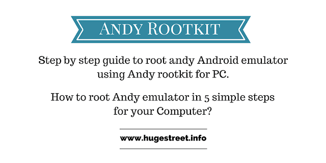 How to root Andy emulator using Andy Rootkit [Android