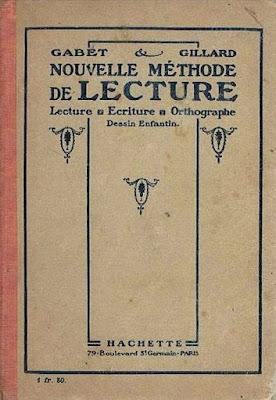 Nouvelle Méthode de Lecture, Gabet et Gillard, 1913-1946 (collection musée)