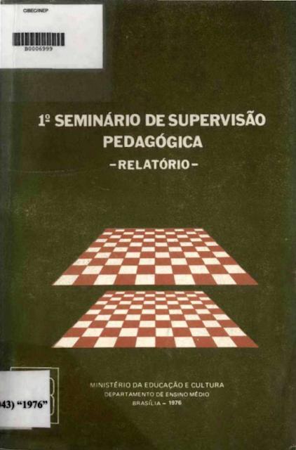 1º Seminário de supervisão pedagógica - relatório