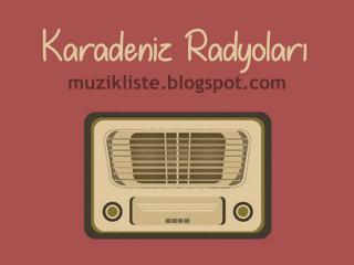 Karadeniz Radyoları Listesi
