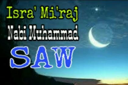 Inilah Kisah Perjalanan Isra' dan Mi'raj Nabi Muhammad SAW dalam Islam