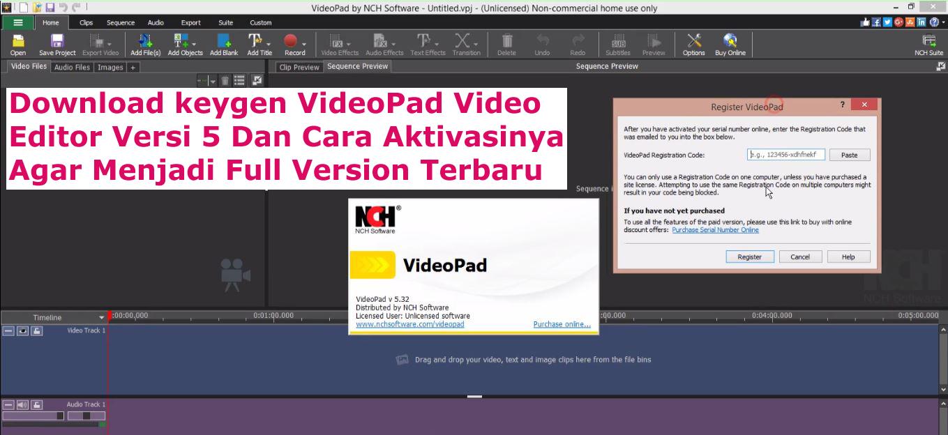 Download keygen VideoPad Video Editor Versi 5 Dan Cara