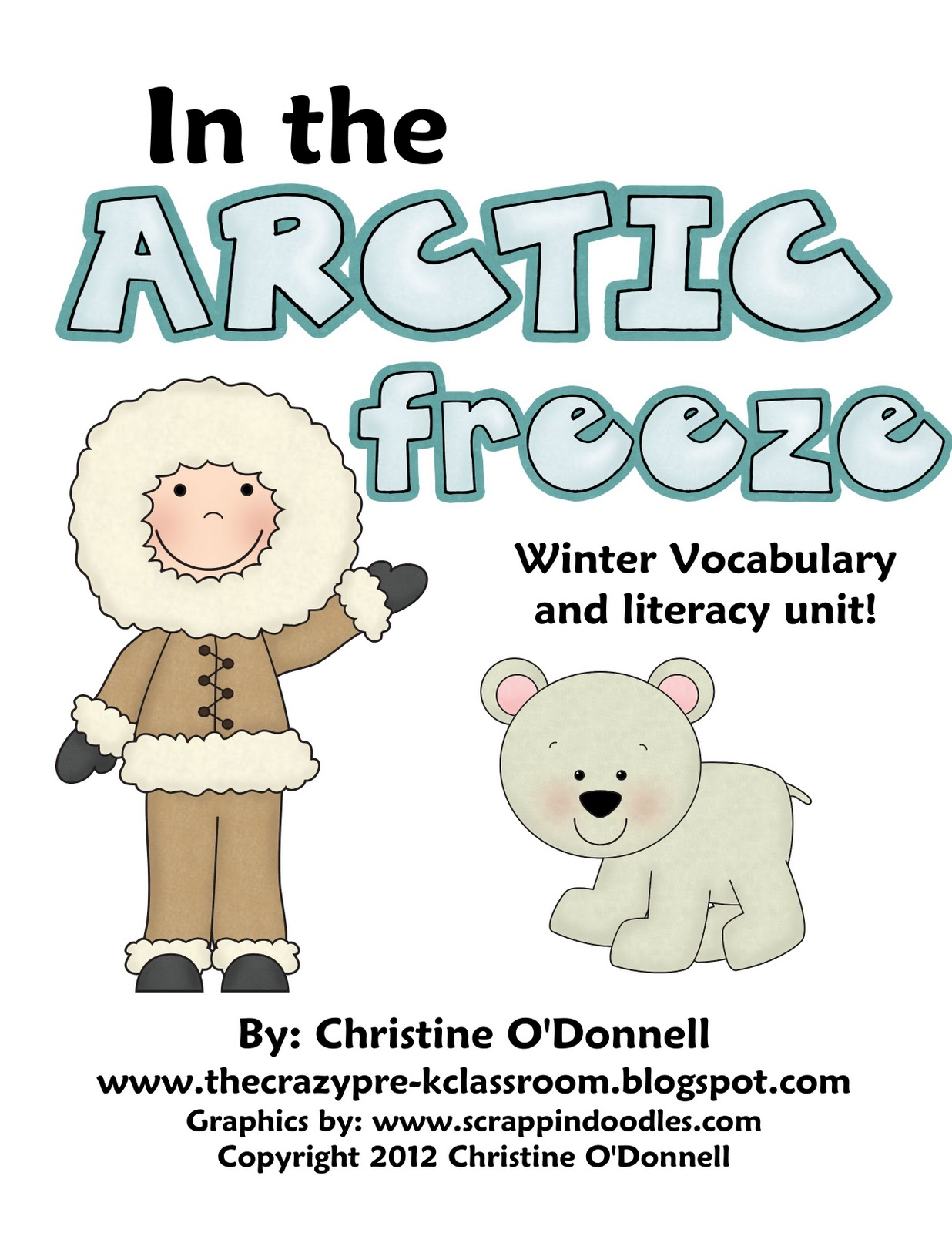 The Crazy Pre K Classroom Arctic Freeze Literacy Number