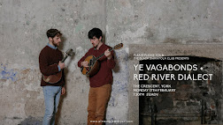 Ye Vagabonds + Red River Dialect - York