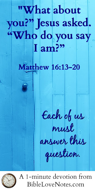Matthew 16:13-20, Jesus asked disciples who they think He is