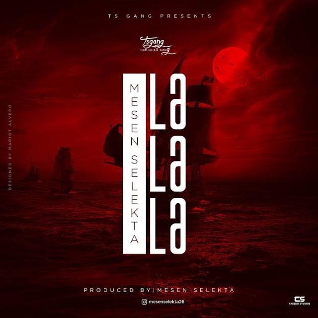 Mesen Selekta - La La La (Lalala)
